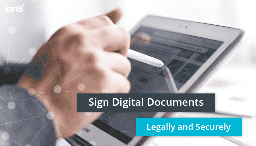 Sign digital documents legally and securely