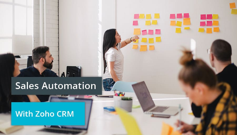 Sales Automation with Zoho CRM