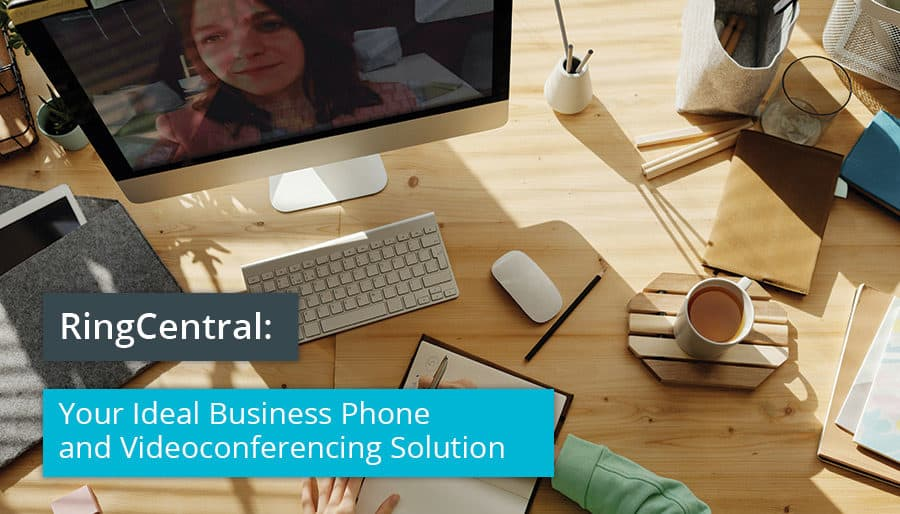 RinCentral your ideal business phone and videoconferencing solution